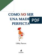 Purves Libby - Como No Ser Una Madre Perfecta