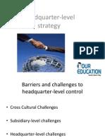 Head Quarter Level Strategy