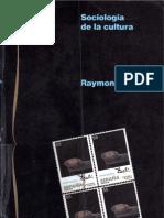 Williams Raymond - Sociologia de La Cultura