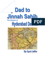 My Dad to Jinnah Sahib - The demise of Hyderabad Deccan by Syed Jaffer
