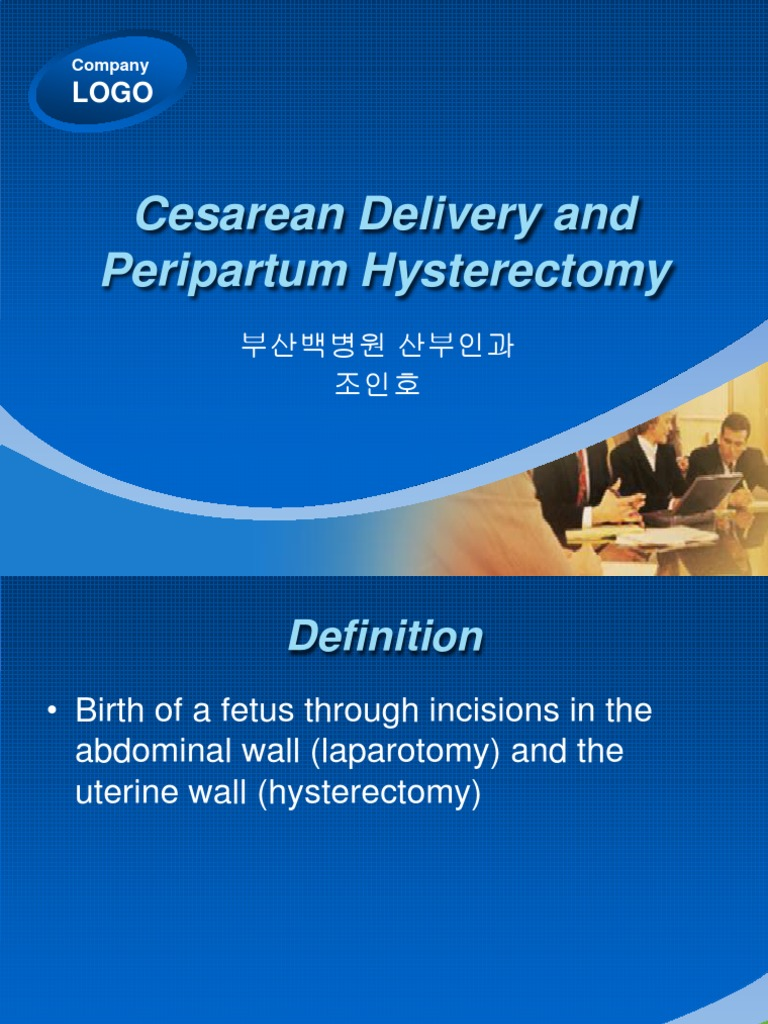 Cesarean Delivery and Hysterectomy | Caesarean Section ...