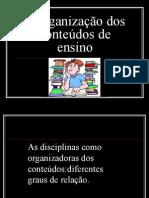 A organização dos conteúdos de ensino