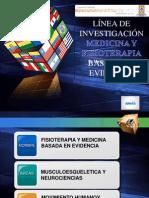 LÍNEA DE INVESTIGACIÓN MEDICINA Y FISIOTERAPIA BASADA EN EVIDENCIA