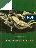 Miguel Serrano - La Flor Inexistente