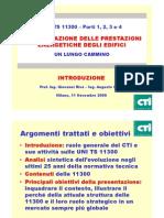 La UNI TS 11300 - Parti 1, 2, 3 e 4 - Determinazione Delle Prestazioni Energetiche Degli Edifici- Un Lungo Cammino