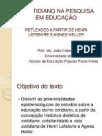 O cotidiano na pesquisa em educação - Niterói