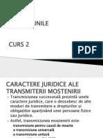 Curs 2 Succesiuni. Caractere Juridice