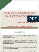 Generalidades de La Farmacologia Clase Del 23 de Noviermbre Lcda Dilia Romero