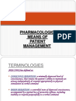 PHARMACOLOGIC Means of Patient Management