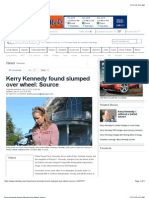 Kerry Kennedy Found Slumped Over Wheel