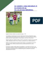 Hay que saber cuándo y cómo introducir el trabajo técnico dentro de un entrenamiento con jóvenes futbolistas