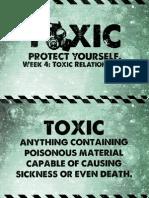 Toxic - Week 4 - Notes