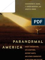 Christopher Bader, F. Mencken, Joseph Baker-Paranormal America_ Ghost Encounters, UFO Sightings, Bigfoot Hunts, And Other Curiosities in Religion and Culture-New York University Press (2010)