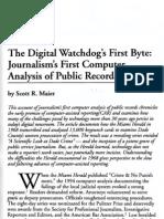 The Digital Watchdog's First Byte