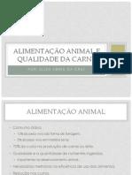 Alimentação animal e qualidade da carne