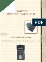 Using the Scientific Calculator