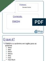 5W2H As perguntas que devemos fazer