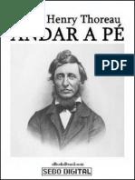 Andar a Pe - Henry David Thoreau