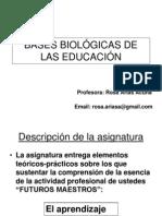 BASES BIOLÓGICAS DE LAS EDUCACIÓN