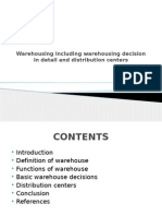 Warehousing Including Warehousing Decision in Detail and Distribution
