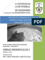 PROYECTO HIDRÁULICO DE LAS ESTRUCTURAS QUE INTEGRAN UNA PRESA DERIVADORA