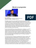 Ser Liberal-ser Progresista -Hector Shamis