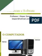 Aula de Hardware e Softwate
