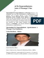 Oportunidad de Emprendimiento. Agradecimiento a Wasanga Y Sus Fundadores