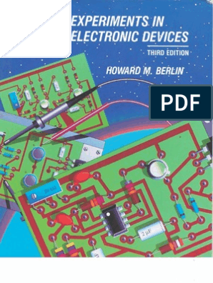 Experiments in Electronic Devices Electron-Flow Version To Accompany Floyds Electronic Devices and Electron Devices