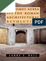 [Larry F. Ball] the Domus Aurea and the Roman Architectural revolution