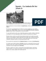 Aristóteles Onassis – La Audacia De Ser Uno Mismo I