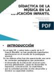 DÍDACTICA DE LA MÚSICA EN LA EDUCACIÓN INFANTIL