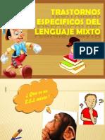 Trastornos Especificos Del Lenguaje Mixtotrabajo!!