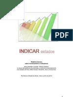 """Relatório """"Indicar Estados"""" Junho 2013"""