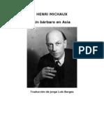 Henri Michaux - Un Barbaro en Asia