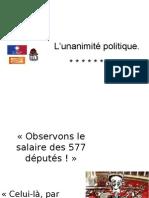 L'UNANIMITE POLITIQUE.