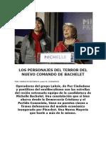 Los Personajes Del Terror Del Nuevo Comando de Bachelet