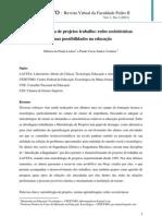 A metodologia de projetos trabalho - redes sociotécnicas e suas possibilidades na educação