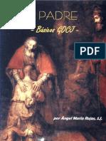 Dios Padre - P. Ángel María Rojas, S.J.