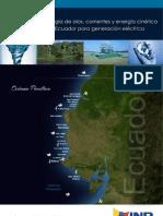Estudio de la energía de olas, corrientes y energía cinética de ríos en el Ecuador para generación eléctrica