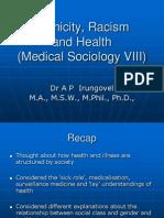 Medical Sociology VIII Ethnicity, Racism