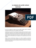Utilizar una máquina de escribir evitaría espionaje