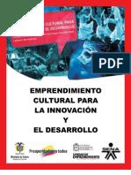 Emprendimiento Cultural Para La Innovacion y El Desarrollo_UNAL (2012)