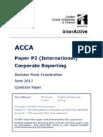ACCA P2 Revision Mock June 2013 QUESTIONS version 5 FINAL at 24 Feb 2013 - Copy.pdf