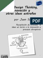 Sobre Design Thinking, Innovación y otras ideas extrañas