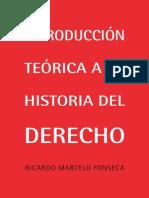 Introduccion Teorica a La Historia Del Derecho - Fonseca_2012