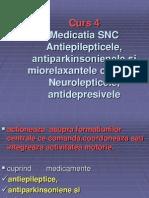 curs 3.12.03.2012.Medicatia SNC Antiepilepticele, antiparkinsonienele +ƒi miorelaxantele centrale. Neurolepticele, antidepresiv