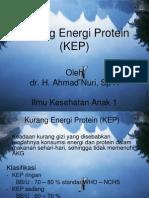 KEP (KURANG ENERGI PROTEIN)