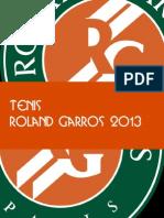 Tenis / Roland Garros 2013
