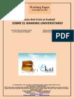 Políticas Anti-Crisis en Euskadi. SOBRE EL RANKING UNIVERSITARIO (Es) Anti-Crisis Policy in the Basque Country. ON THE UNIVERSITY RANKING (Es) Krisiaren Aurkako Politikak. UNIBERTSITATE-RANKING-I BURUZ (Es)